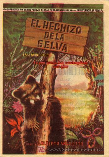 EL HECHIZO DE LA SELVA PROGRAMA SENCILLO INTERPENINSULAR CINE ESPAÑOL DOCUMENTAL (Cine - Folletos de Mano - Documentales)