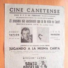 Cine: PROGRAMA DOBLE LOCAL DE CANET AÑOS 30 - 40 - CINE CANETENSE - PELÍCULA JUGANDO A LA MISMA CARTA. Lote 25868238