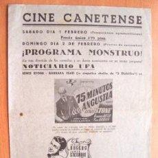 Cine: PROGRAMA DOBLE LOCAL DE CANET AÑOS 30 - 40 - CINE CANETENSE - PELÍCULA 75 MINUTOS DE ANGUSTIA. Lote 25868242