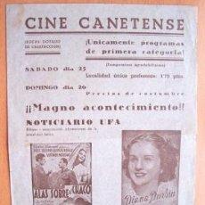 Cine: PROGRAMA DOBLE LOCAL DE CANET AÑOS 40 - CINE CANETENSE - PELÍCULA ALAS SOBRE EL CHACO. Lote 5464386