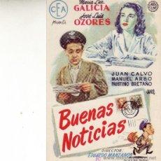 Cine: FOLLETO DE MANO- BUENAS NOTICIAS, SIN PROPAGANDA Y EN . Lote 26307630