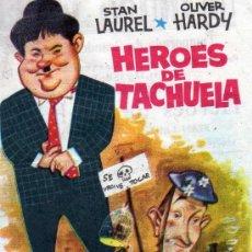 Cine: STAN LAREUL OLIVER HARDY - HEROES DE TACHUELA - ESCRITO DORSO CINE ARGENSOLA DE BARBASTRO - HISPAMEX. Lote 7214256