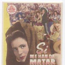 Cine: SI ME HAN DE MATAR MAÑANA PROGRAMA SENCILLO CIFESA PEDRO INFANTE SOFIA ALVAREZ. Lote 4652210