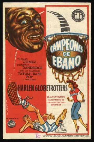 P-0550- CAMPEONES DE EBANO (THE HARLEM GLOBETROTTERS) (CINE EUTERPE - SABADELL) THOMAS GOMEZ (Cine - Folletos de Mano - Deportes)