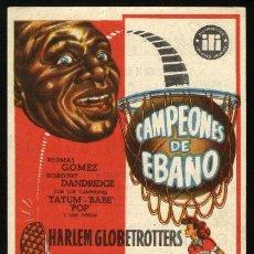 Cine: P-0550- CAMPEONES DE EBANO (THE HARLEM GLOBETROTTERS) (CINE EUTERPE - SABADELL) THOMAS GOMEZ. Lote 219570306