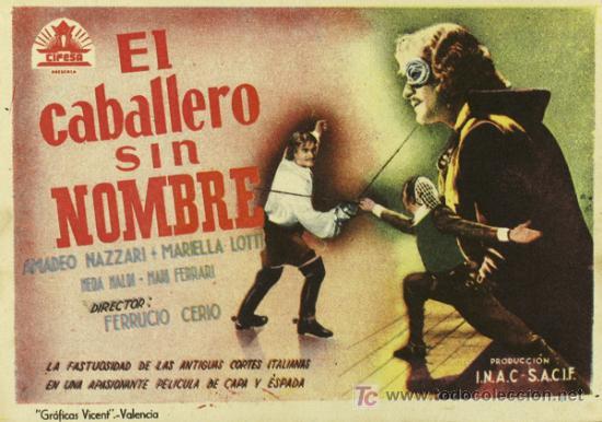 EL CABALLERO SIN NOMBRE PROGRAMA SENCILLO CIFESA AMEDEO NAZZARI RARO (Cine - Folletos de Mano - Aventura)