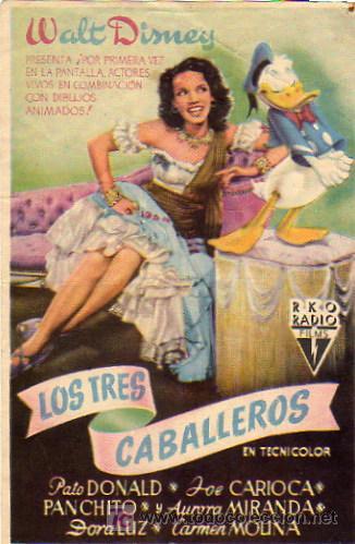 WALT DISNEY - DONALD DUCK - LOS TRES CABALLEROS (Cine - Folletos de Mano - Infantil)