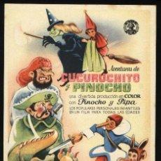 Cine: P-5167- AVENTURAS DE CUCURUCHITO Y PINOCHO (CON CYRE FIMS) (CARLOS AMADOR - PACO ASTOL). Lote 115005144