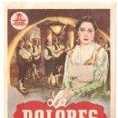 Cine: LA DOLORES PROGRAMA SENCILLO CIFESA CINE ESPAÑOL CONCHA PIQUER. Lote 12950798