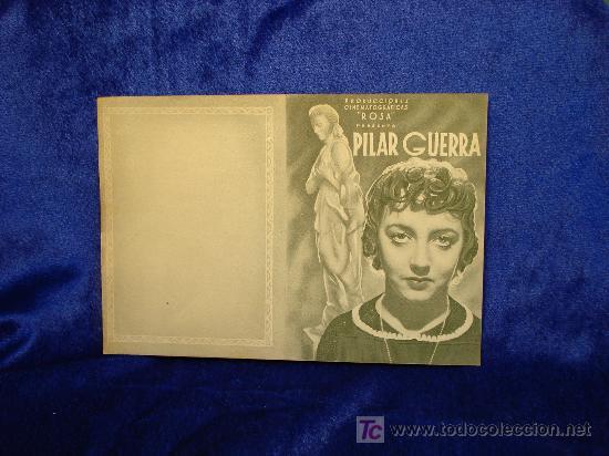 PILAR GUERRA VER FOTOS (Cine - Folletos de Mano - Bélicas)
