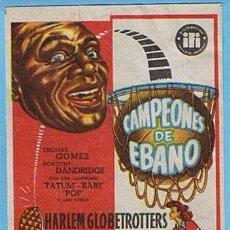 Cine: CAMPEONES DE ÉBANO. SIN CINE. HARLEM GLOBETROTTERS, TOMÁS GÓMEZ, DOROTHY DANDRIDGE, TATUM, BABE, POP. Lote 6462052