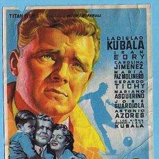 Folhetos de mão de filmes antigos de cinema: ¡¡KUBALA!! LOS ASES BUSCAN LA PAZ. SIN CINE. LADISLAO KUBALA, IRAN EORY, CAROLINA JIMÉNEZ. Lote 19798874