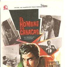 Flyers Publicitaires de films Anciens: EL HOMBRE DE CARACAS PROGRAMA SENCILLO CINE ESPAÑOL ESPARTACO SANTONI. Lote 7716545