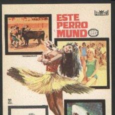 Cine: P-6457- ESTE PERRO MUNDO (MONDO CANE). Lote 110112094
