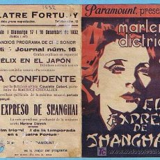 Cine: EL EXPRESO DE SHANGHAI. DOBLE. TEATRE FORTUNY REUS 1932. REVERSO EN CATALAN. MARLENE DIETRICH. Lote 24865131