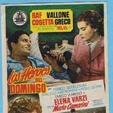 Cine: LOS HÉROES DEL DOMINGO. CINE FANTASIO PARIS BARCELONA. RAF VALLONE, COSETA GRECO. Lote 204789657