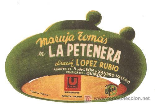 LA PETENERA PROGRAMA TROQUELADO U FILMS CINE ESPAÑOL MARUJA TOMAS (Cine - Folletos de Mano - Clásico Español)