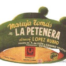 Cine: LA PETENERA PROGRAMA TROQUELADO U FILMS CINE ESPAÑOL MARUJA TOMAS. Lote 7840394