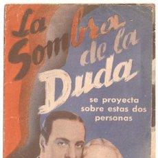 Cine: LA SOMBRA DE LA DUDA PROGRAMA DOBLE MGM RICARDO CORTEZ VIRGINIA BRUCE. Lote 17945640