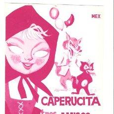 Cine: CAPERUCITA Y SUS TRES AMIGOS PROGRAMA SENCILLO PELIMEX MARIA GRACIA MANUEL VALDES A. Lote 8308695