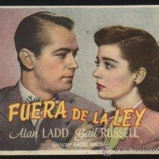 Cine: P-8508- FUERA DE LA LEY (SALTY O'ROURKE) ALAN LADD - GAIL RUSSELL - WILLIAM DEMAREST. Lote 22832471