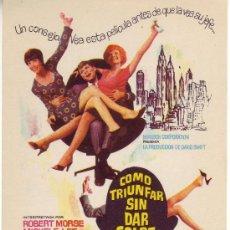 Cine: COMO TRIUNFAR SIN DAR GOLPE.SIN PROPAGANDA. AÑO 1967- . Lote 8671211