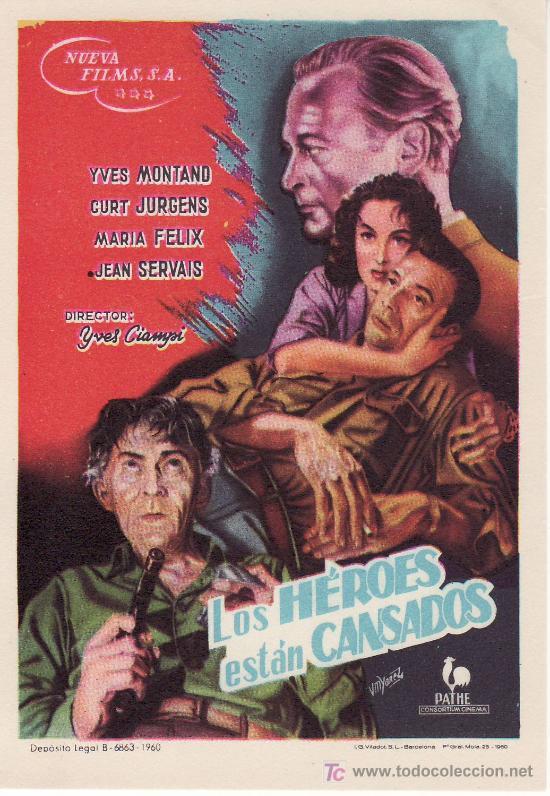 LOS HEROES ESTAN CANSADOS. SIN PROPAGANDA. AÑO 1960 (Cine - Folletos de Mano)