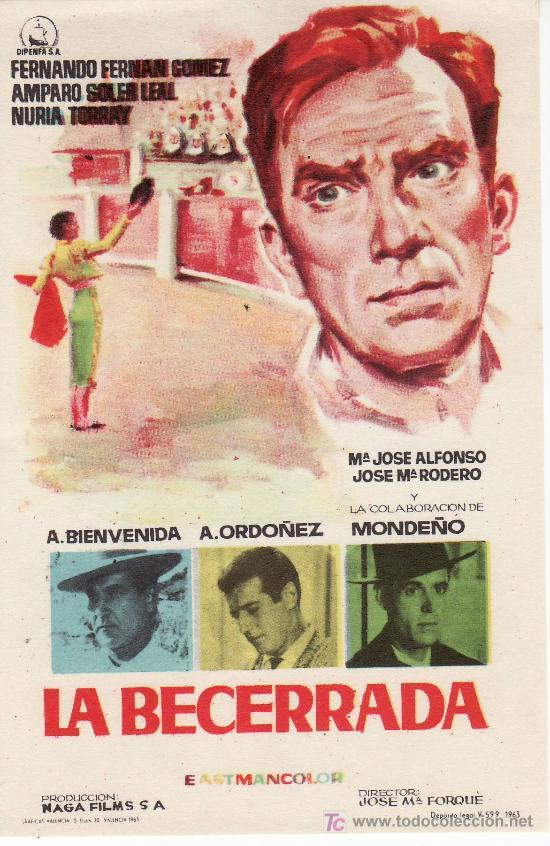 LA BECERRADA.FERNANDO FERNAN GOMEZ..PROGRAMA DE MANO. MAS PROGRAMAS EN RASTRILLOPORTOBELLO (Cine - Folletos de Mano - Clásico Español)