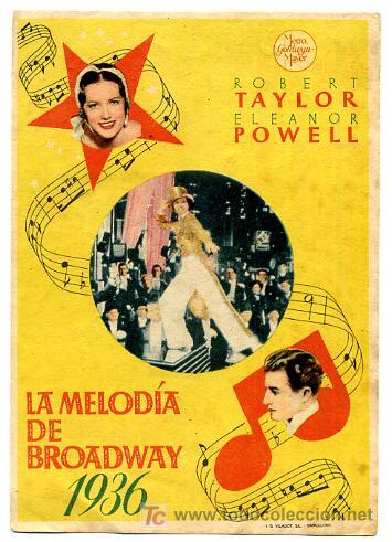 LA MELODIA DE BROADWAQY 1936 , SENCILLO , S1334 (Cine - Folletos de Mano - Musicales)