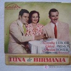 Cine: FOLLETO DE MANO DOBLE- LUNA DE BIRMANIA - LAIS FILMS ROBERT PRESTON DOROTHY LAMOUR. Lote 9168404