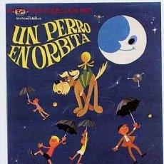 Cine: UN PERRO EN ORBIA , DIBUJOS ANIMADOS, SENCILLO SIN CINE , PMD 265. Lote 1014513