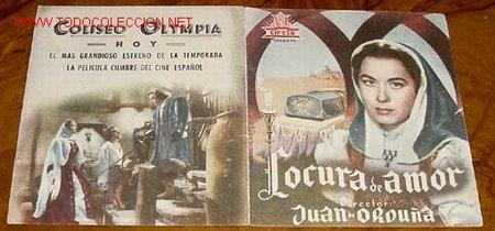 PROGRAMA DOBLE - LOCURA DE AMOR - DE JUAN DE ORDUÑA , CON AURORA BAUTISTA Y SARA MONTIEL,FERNANDO RE (Cine - Folletos de Mano - Clásico Español)