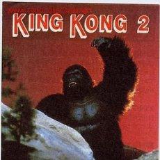 Cine: KING KONG 2 , PUBLICIDAD AL DORSO , PMD 345. Lote 294166143