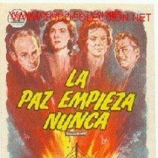 Cine: LA PAZ EMPIEZA NUNCA. Lote 22610550