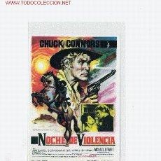 Cine: NOCHE DE VIOLENCIA, PROGRAMA ORIGINAL, OESTE. Lote 2846054