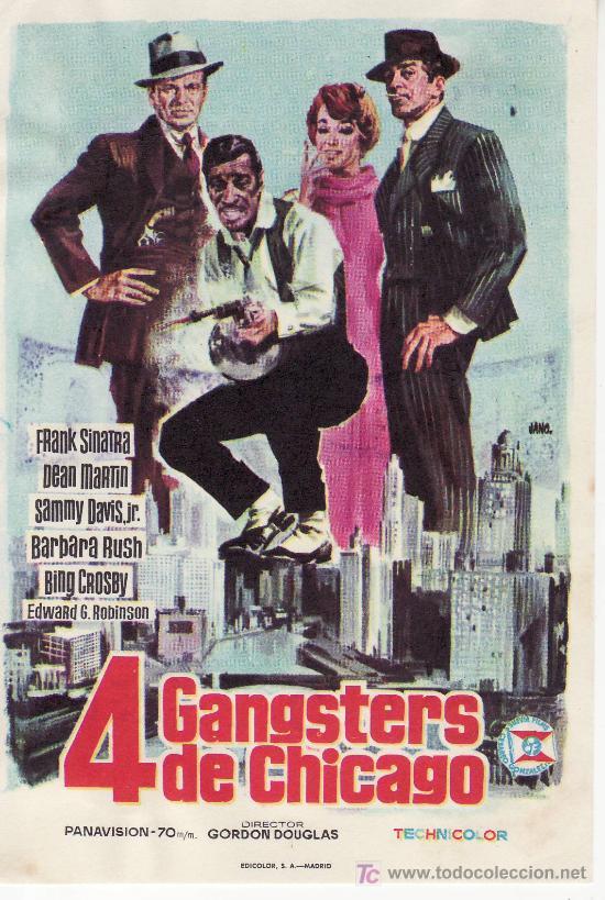 4 GANGSTERS DE CHICAGO.SUEVIA FILMS.FRANK SINATRA,DEAN MARTIN,SAMMY DAVIS JR.,BING CROSBY (Cine - Folletos de Mano)