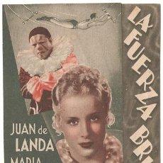 Cine: LA FUERZA BRUTA PROGRAMA DOBLE INTERNACIONAL CINE ESPAÑOL JUAN DE LANDA MARIA MERCADER. Lote 10458048