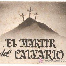 Cine - EL MARTIR DEL CALVARIO PROGRAMA DOBLE DESPLEGABLE HISPANO MEXICANA ENRIQUE RAMBAL - 10625993
