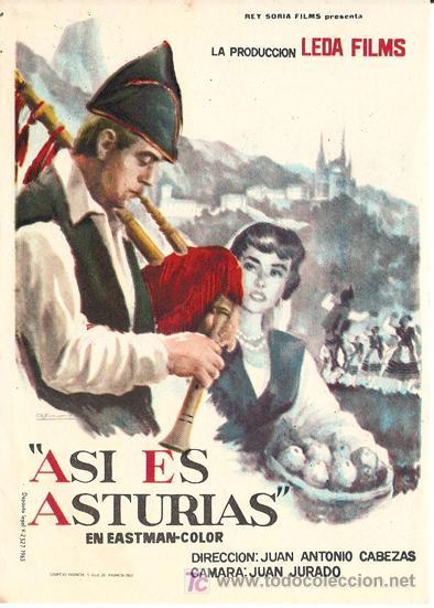 ASÍ ES ASTURIAS - DIRECTOR JUAN ANTONIO CABEZAS - REY SORIA FILMS (Cine - Folletos de Mano - Documentales)
