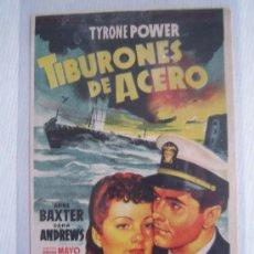 Cine: TIBURONES DE ACERO - FOLLETO DE MANO ORIGINAL SOLIGO - FOX 2ª GUERRA MUNDIAL TYRONE POWER IMPRESO. Lote 10712098