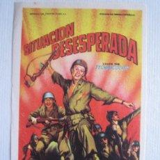Cine: SITUACION DESESPERADA - FOLLETO DE MANO ORIGINAL SOLIGO - FOX RICHARD WIDMARK 2ª GUERRA MUNDIAL. Lote 10712130