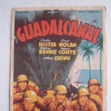 Cine: GUADALCANAL - FOLLETO MANO ORIGINAL SOLIGO - FOX PRESTON FOSTER ANTHONY QUINN FOX 2ª GUERRA MUNDIAL. Lote 10712735