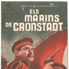 Cine: ELS MARINS DE CRONSTADT PROGRAMA DOBLE LAYA EN CATALAN CINE RUSO. Lote 14183499