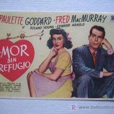 Cine: FOLLETO DE MANO - AMOR SIN REFUGIO - MERCURIO PAULETTE GODDARD. Lote 11149790
