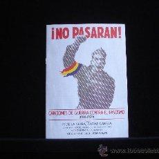 Folhetos de mão de filmes antigos de cinema: ¡ NO PASARAN CANCIONES DE GUERRA CONTRA EL FASCISMO CON PI DE LA SERNA CARME CANELA. Lote 17246632