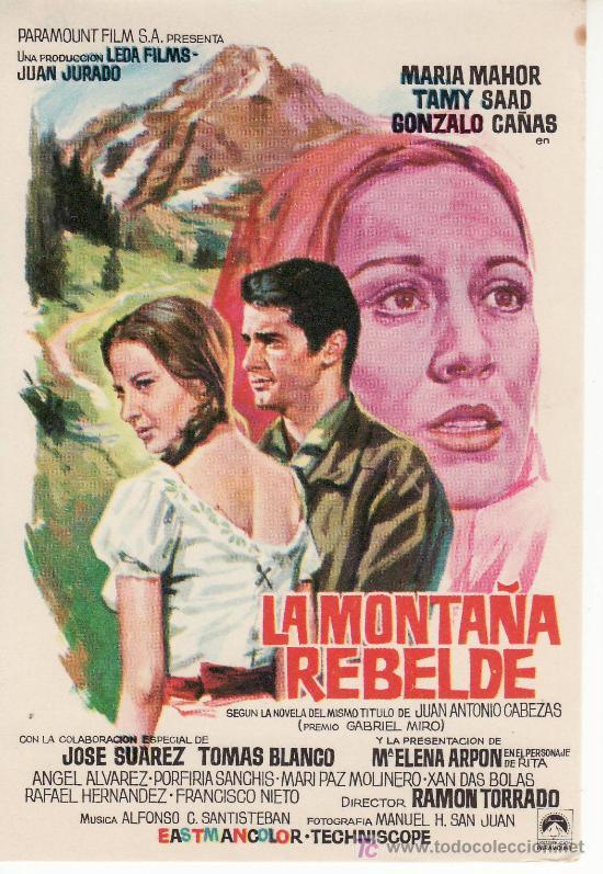 LA MONTAÑA REBELDE-PROGRAMA DE MANO -COLECCIONISMO EN GENERAL-RASTRILLOPORTOBELLO (Cine - Folletos de Mano)