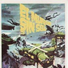Cine: EL MUNDO SIN SOL. AÑO 1966-PROGRAMA DE CINE -COLECCIONALOS! . Lote 21796283