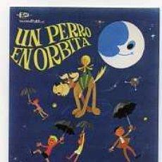 Cine: UN PERRO EN ORBITA, POR PASTOR SERRADOR.. Lote 218443573