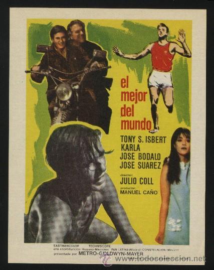 P-0139- EL MEJOR DEL MUNDO (TONY S. ISBERT - NORA LARRAGA - JOSÉ BÓDALO) (Cine - Folletos de Mano - Deportes)