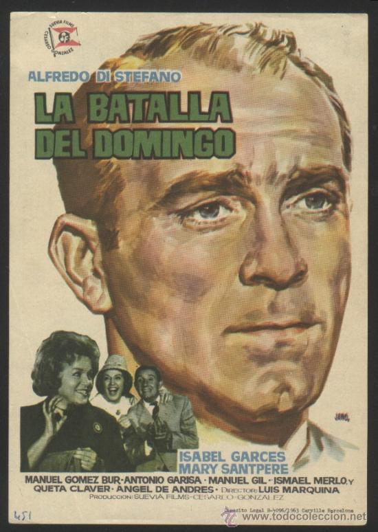 P-8612- LA BATALLA DEL DOMINGO (ALFREDO DI STEFANO - ISABEL GARCÉS - MARY SANTPERE) (Cine - Folletos de Mano - Deportes)